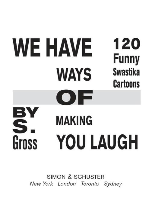We Have Ways of Making You Laugh