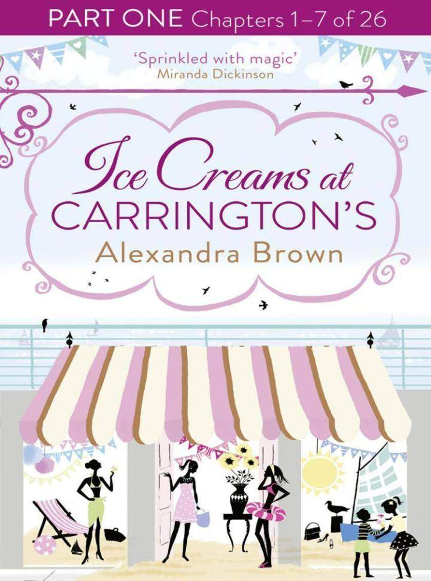 Ice Creams at Carrington's: Part One, Chapters 1–7 of 26