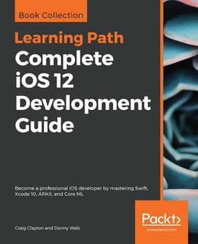 Complete iOS 12 Development Guide