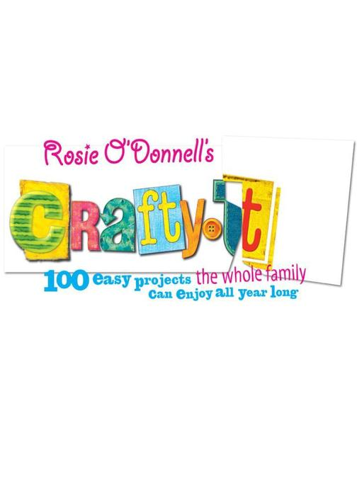 Rosie O'Donnell's Crafty U