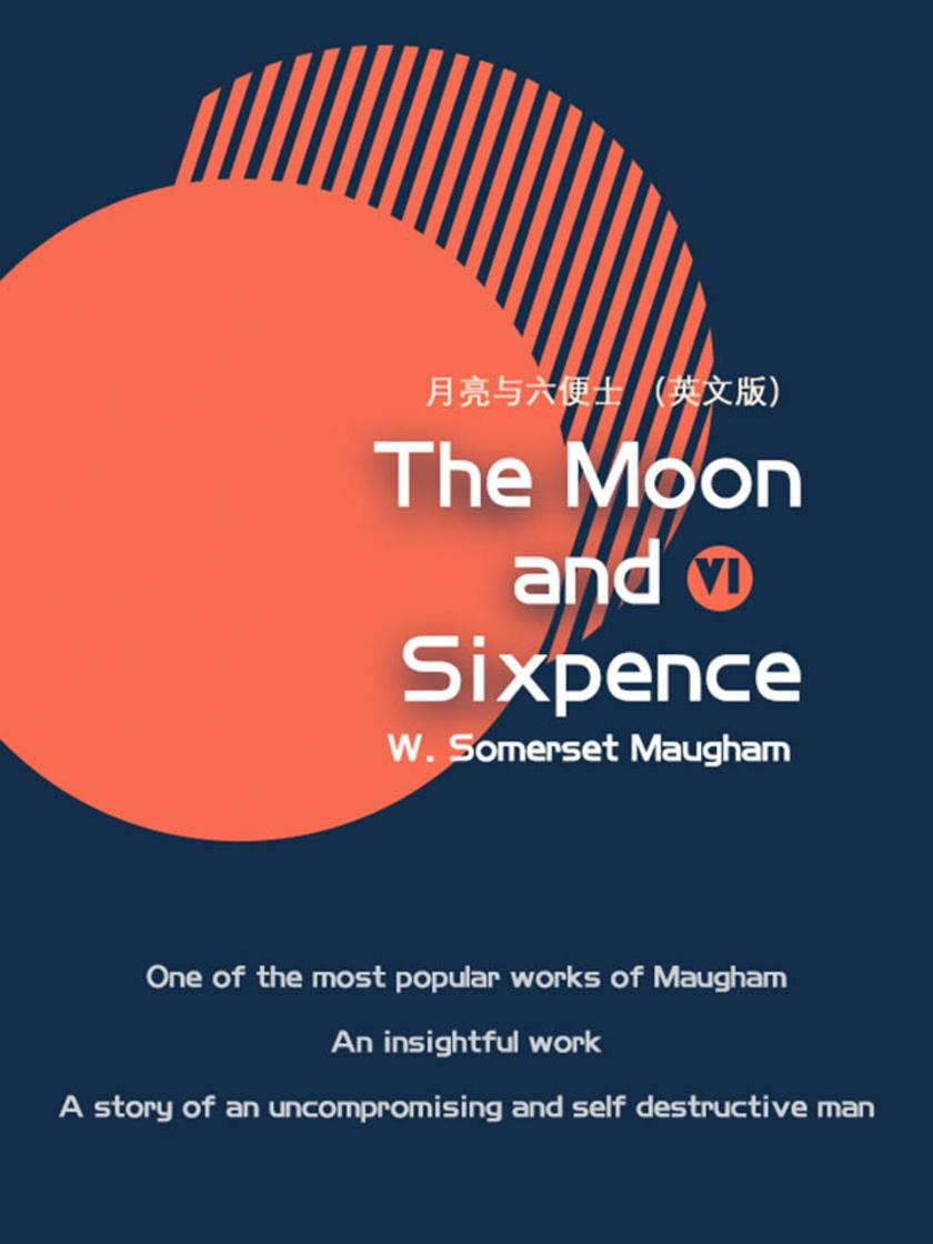 The Moon and Sixpence月亮与六便士(VI)(英文版)