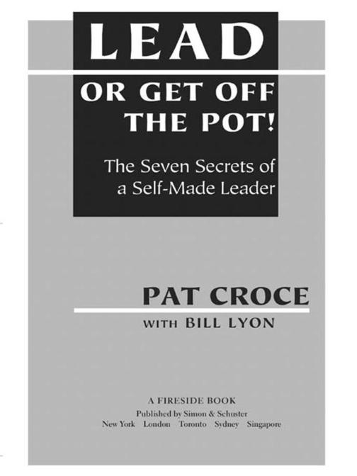 Lead or Get Off the Pot!