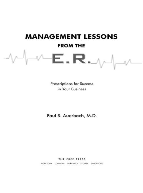 Management Lessons from the E.R.