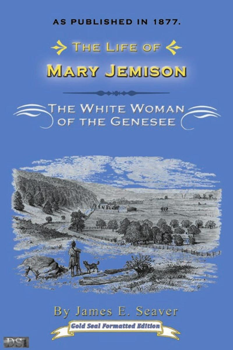The Life of Mary Jemison:White Woman of the Genesee