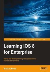 Learning iOS 8 for Enterprise