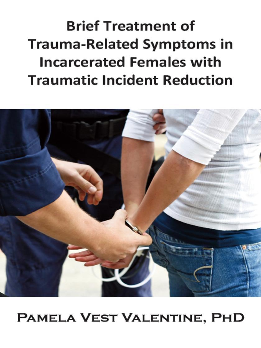 Brief Treatment of Trauma-Related Symptoms in Incarcerated Females