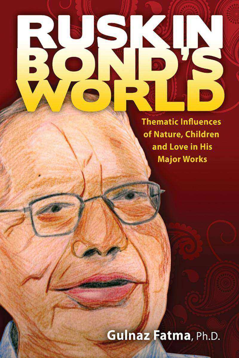 Ruskin Bond's World:Thematic Influences of Nature, Children, and Love in his Maj