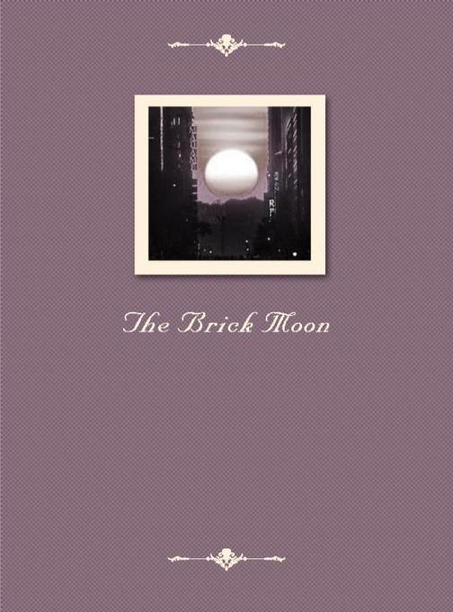 The Brick Moon