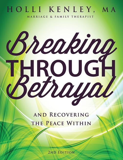 Breaking Through Betrayal:And Recovering the Peace Within