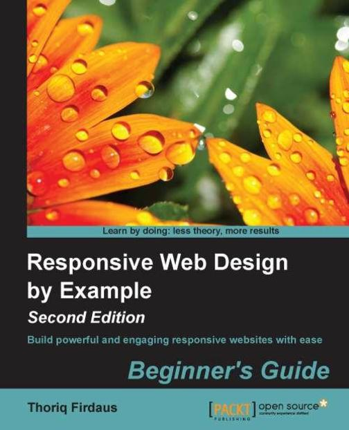 Responsive Web Design by Example : Beginner's Guide - Second Edition