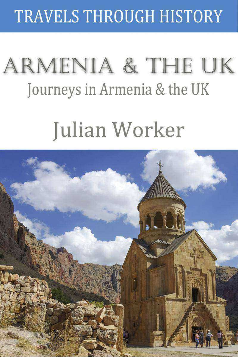 Travels through History - Armenia and the UK