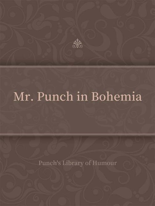 Mr. Punch in Bohemia