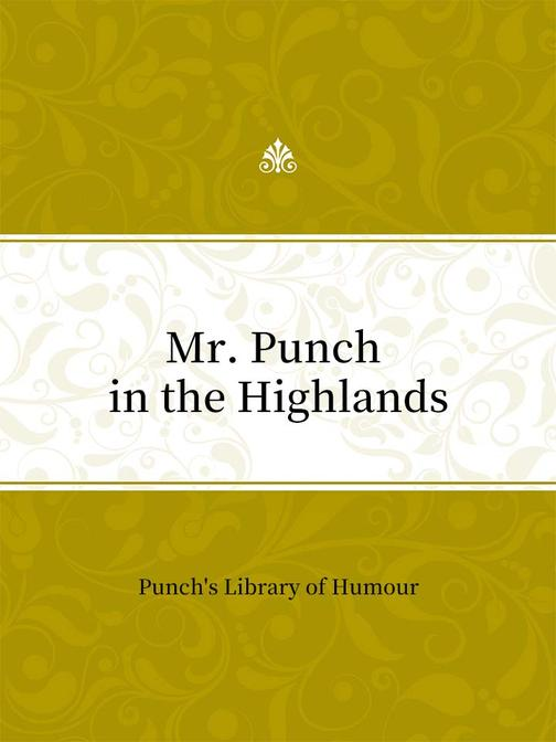 Mr. Punch in the Highlands