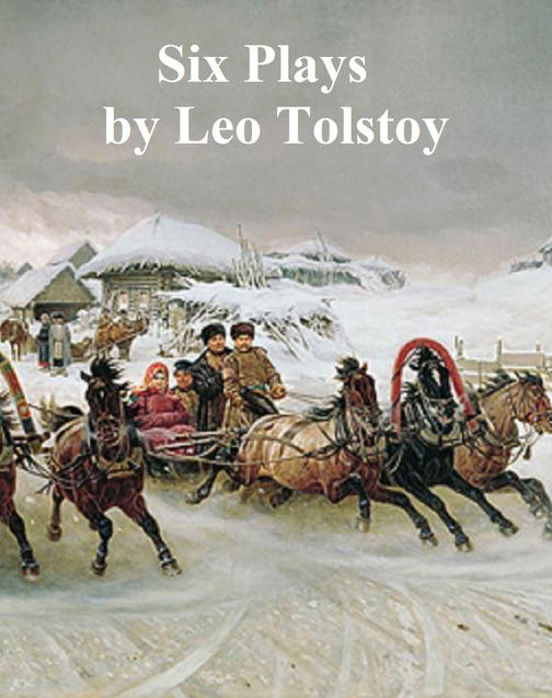 Six Plays by Tolstoy