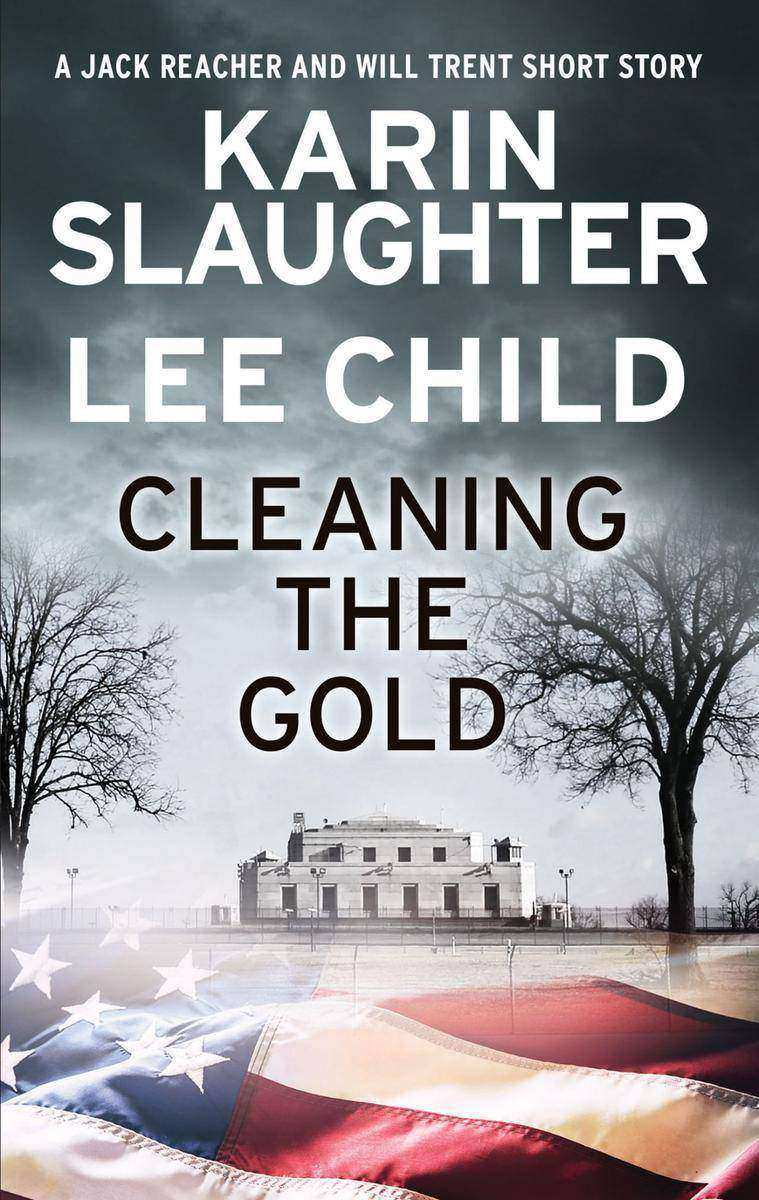 Cleaning the Gold:A Jack Reacher and Will Trent Short Story