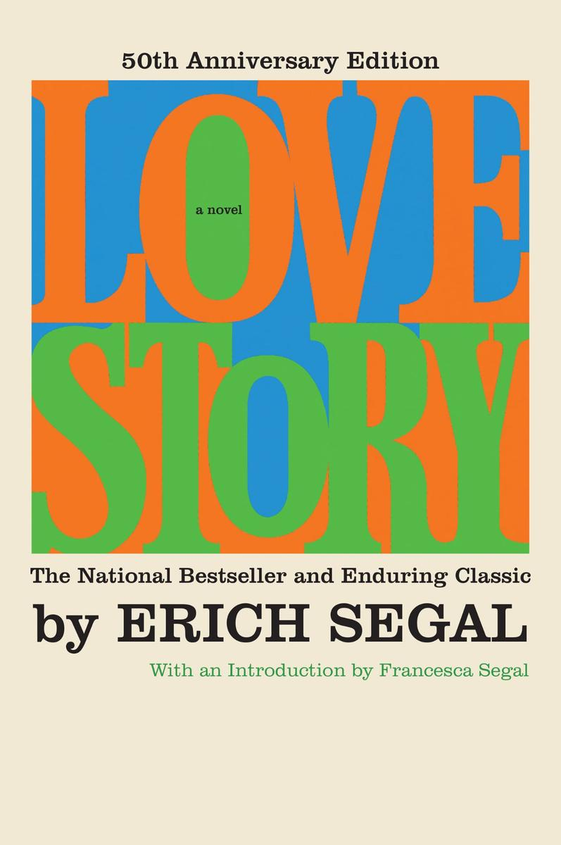 Love Story [Fiftieth Anniversary Edition]:A Novel