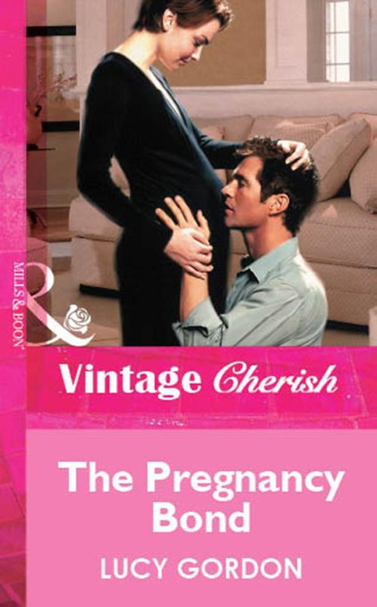 The Pregnancy Bond (Mills & Boon Vintage Cherish)