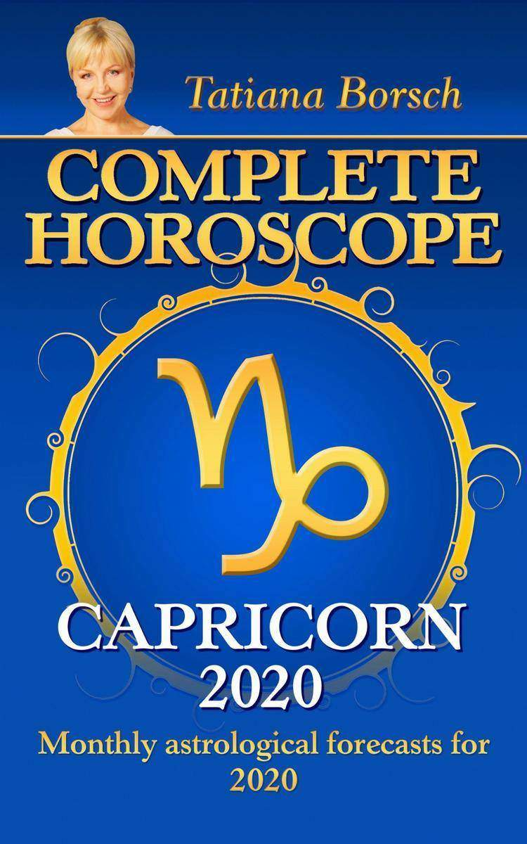 Complete Horoscope Capricorn 2020: Monthly Astrological forecasts for 2020