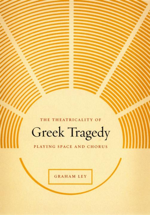Theatricality of Greek Tragedy