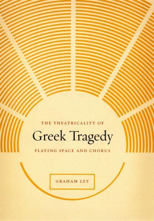 Theatricality of Greek Tragedy