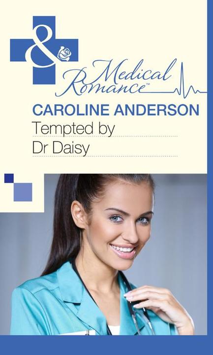 Tempted by Dr Daisy (Mills & Boon Medical)