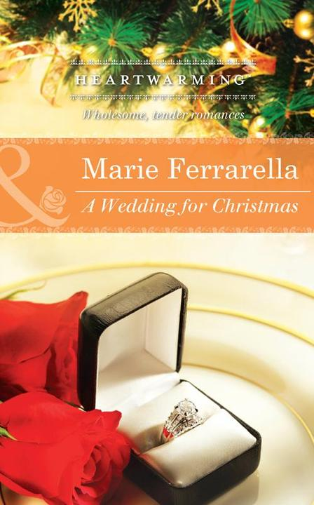 A Wedding for Christmas (Mills & Boon Heartwarming) (Ladera by the Sea, Book 2)