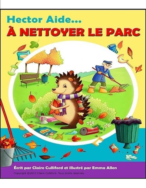 Hector Aide ? Nettoyer Le Parc