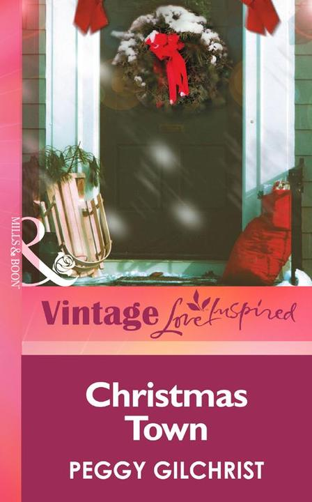 Christmas Town (Mills & Boon Vintage Love Inspired)
