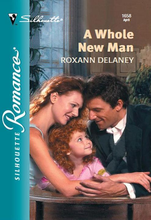 A Whole New Man (Mills & Boon Silhouette)