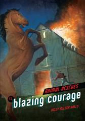 Blazing Courage #1