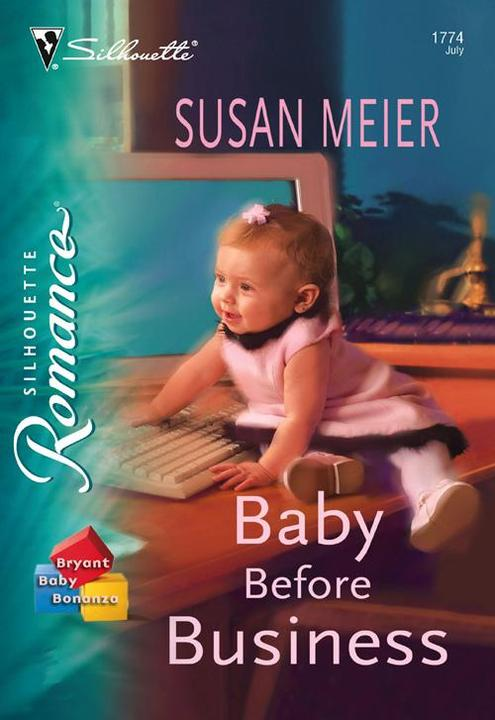 Baby Before Business (Mills & Boon Silhouette)