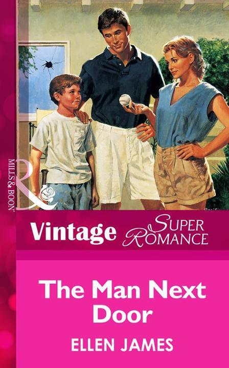 The Man Next Door (Mills & Boon Vintage Superromance)