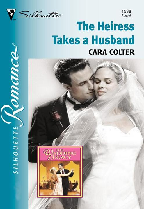The Heiress Takes A Husband (Mills & Boon Silhouette)
