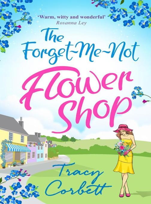 The Forget-Me-Not Flower Shop: The feel-good romantic comedy to read this summer