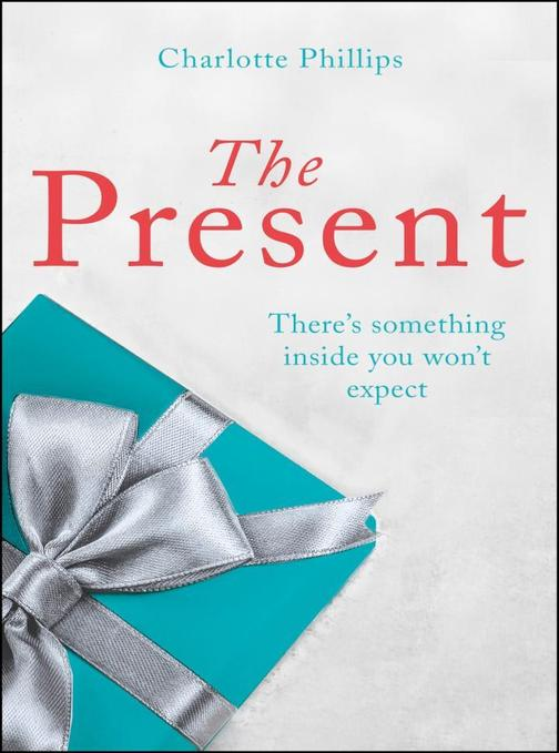 The Present: The must-read Christmas romance for 2017 (The Present, Book 2)