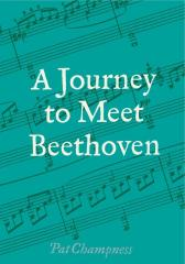 Journey to Meet Beethoven