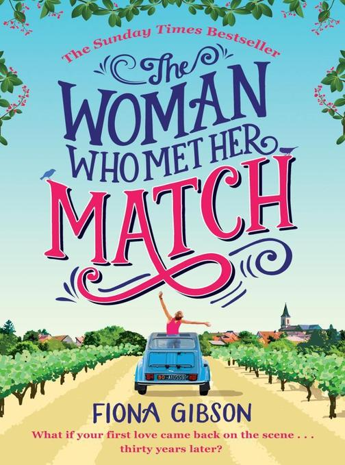 The Woman Who Met Her Match: The laugh out loud romantic comedy you need to read