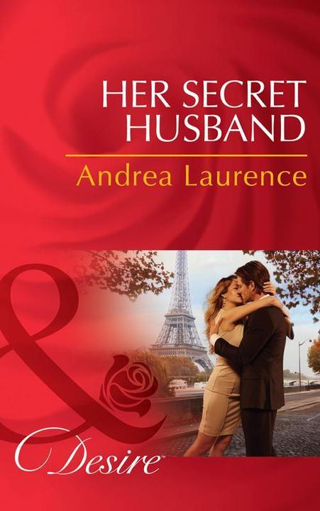 Her Secret Husband (Mills & Boon Desire) (Secrets of Eden, Book 4)