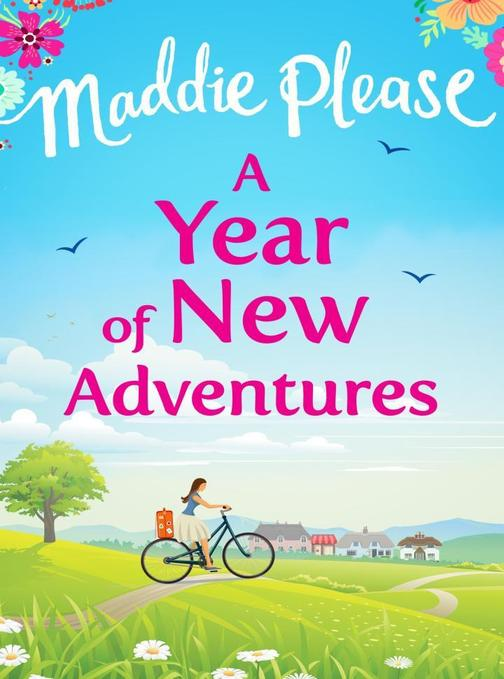 A Year of New Adventures: The hilarious romantic comedy that is the perfect holi