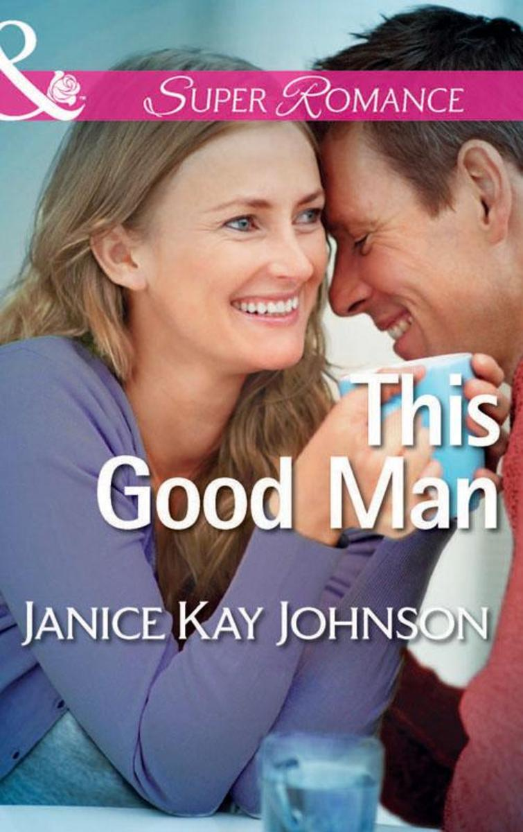 This Good Man (Mills & Boon Superromance) (The Mysteries of Angel Butte, Book 5)