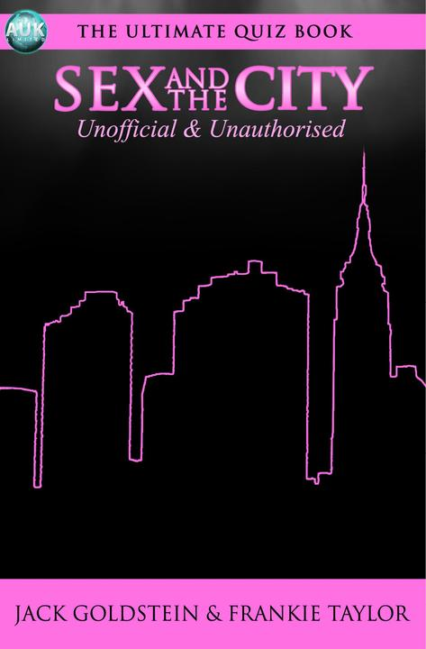 Sex and the City - The Ultimate Quiz Book