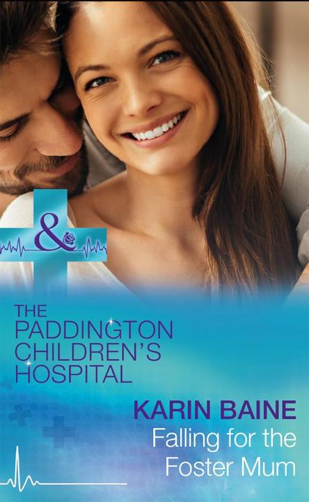 Falling For The Foster Mum (Mills & Boon Medical) (Paddington Children's Hospita