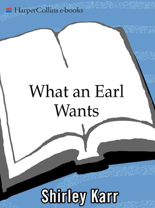 What an Earl Wants