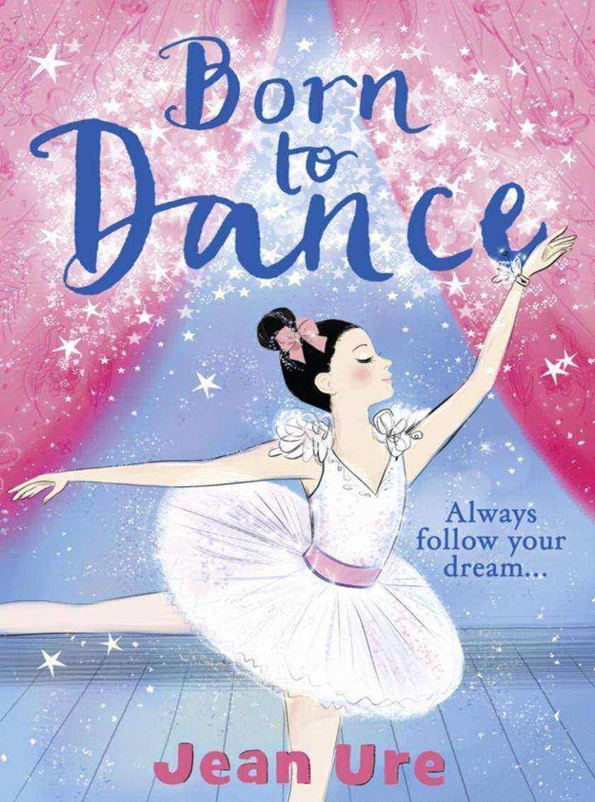 Born to Dance (Dance Trilogy, Book 1)
