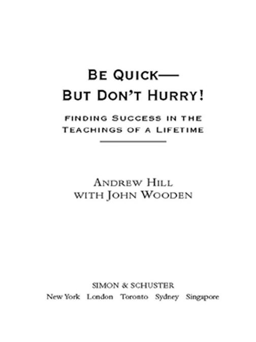 Be Quick - But Don't Hurry