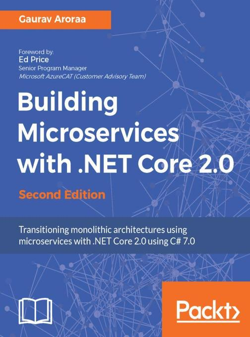 Building Microservices with .NET Core 2.0 - Second Edition