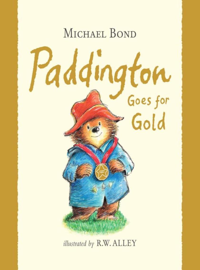 Paddington Goes for Gold (Read aloud by Stephen Fry) (Paddington)