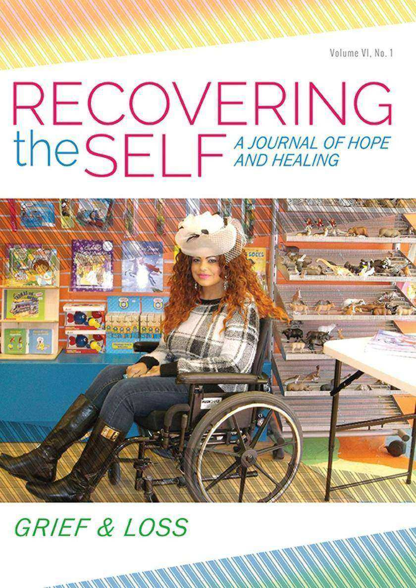 Recovering The Self:A Journal of Hope and Healing (Vol. VI, No. 1 )