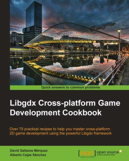 LibGDX Cross platform Development Cookbook