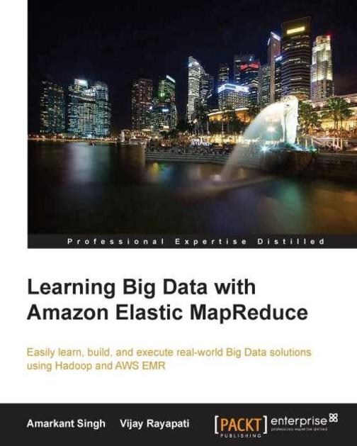 Learning Big Data with Amazon Elastic MapReduce